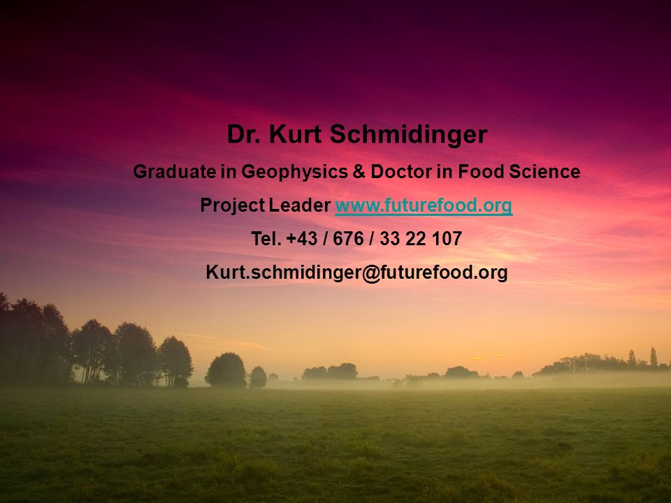Dr. Kurt Schmidinger Graduate in Geophysics & Doctor in Food Science