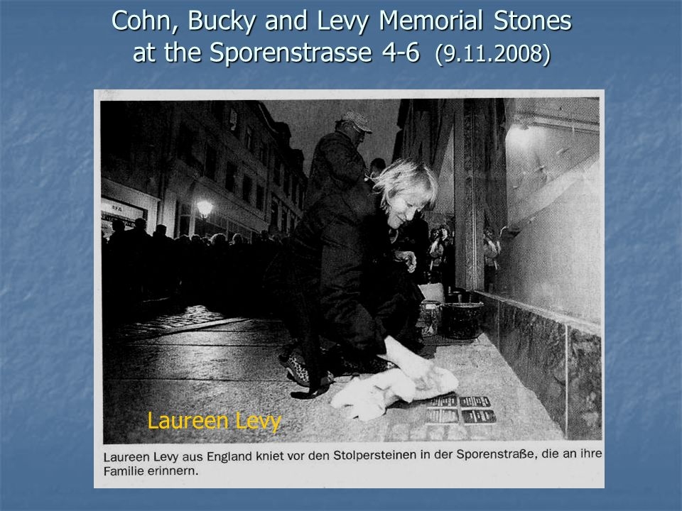 Cohn, Bucky and Levy Memorial Stones at the Sporenstrasse 4-6 (9. 11