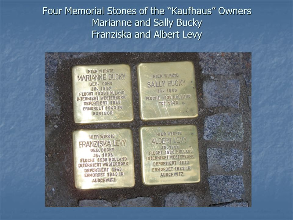 Four Memorial Stones of the Kaufhaus Owners Marianne and Sally Bucky Franziska and Albert Levy