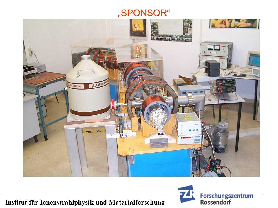 """""""SPONSOR Institut für Ionenstrahlphysik und Materialforschung"""