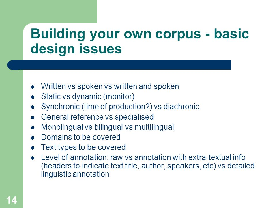 Building your own corpus - basic design issues