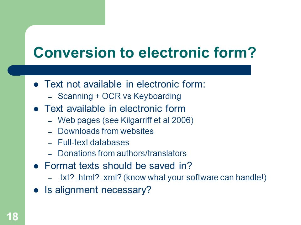 Conversion to electronic form