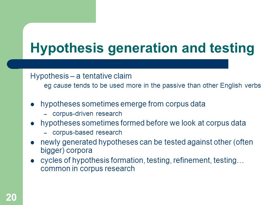 Hypothesis generation and testing