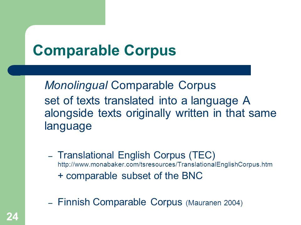Comparable Corpus Monolingual Comparable Corpus
