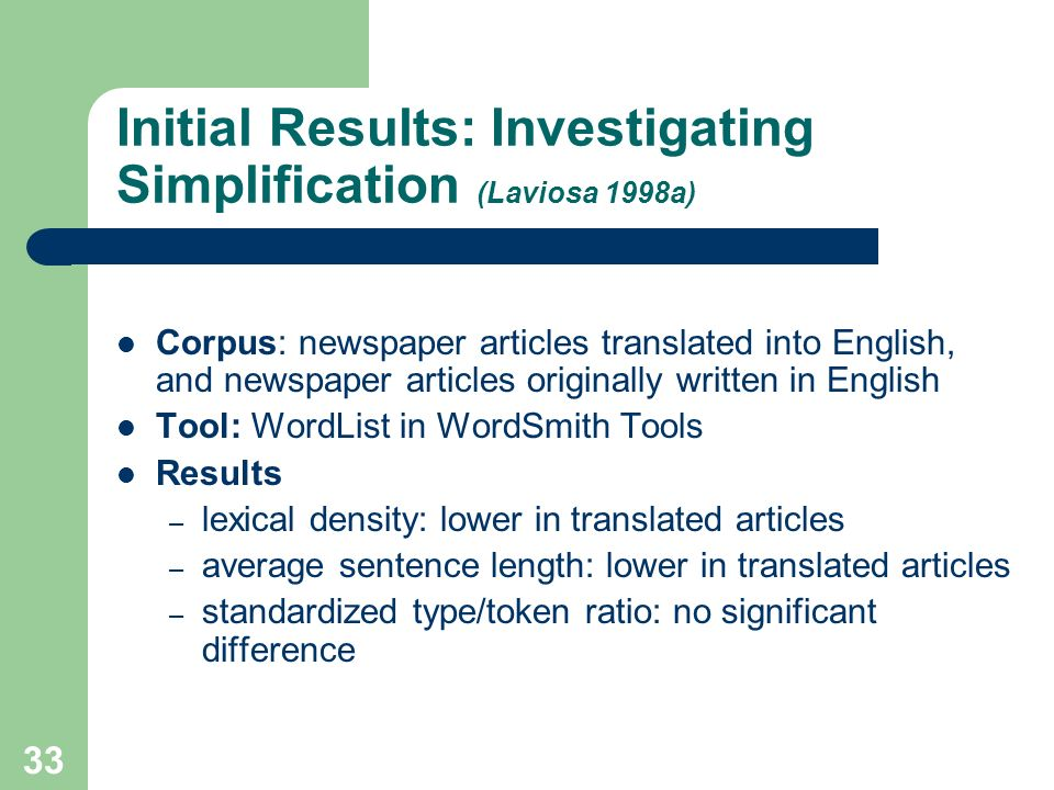 Initial Results: Investigating Simplification (Laviosa 1998a)