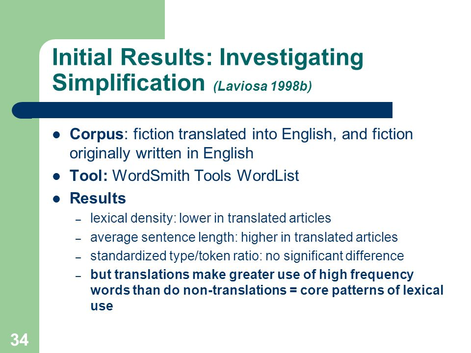 Initial Results: Investigating Simplification (Laviosa 1998b)