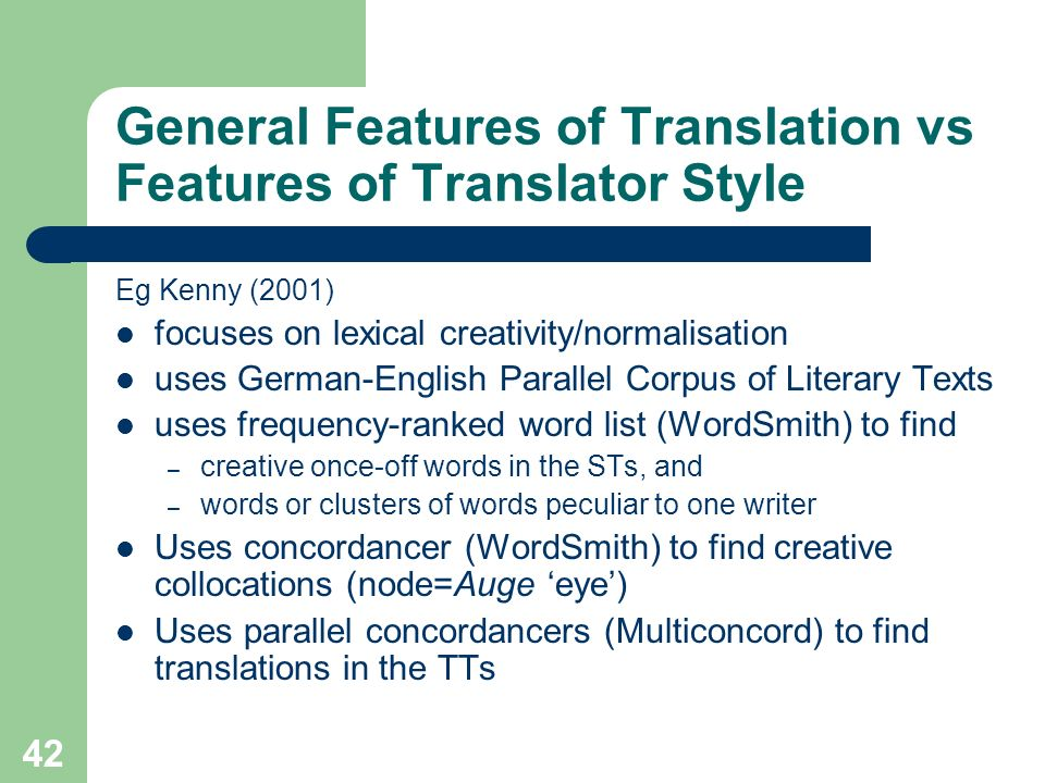 General Features of Translation vs Features of Translator Style
