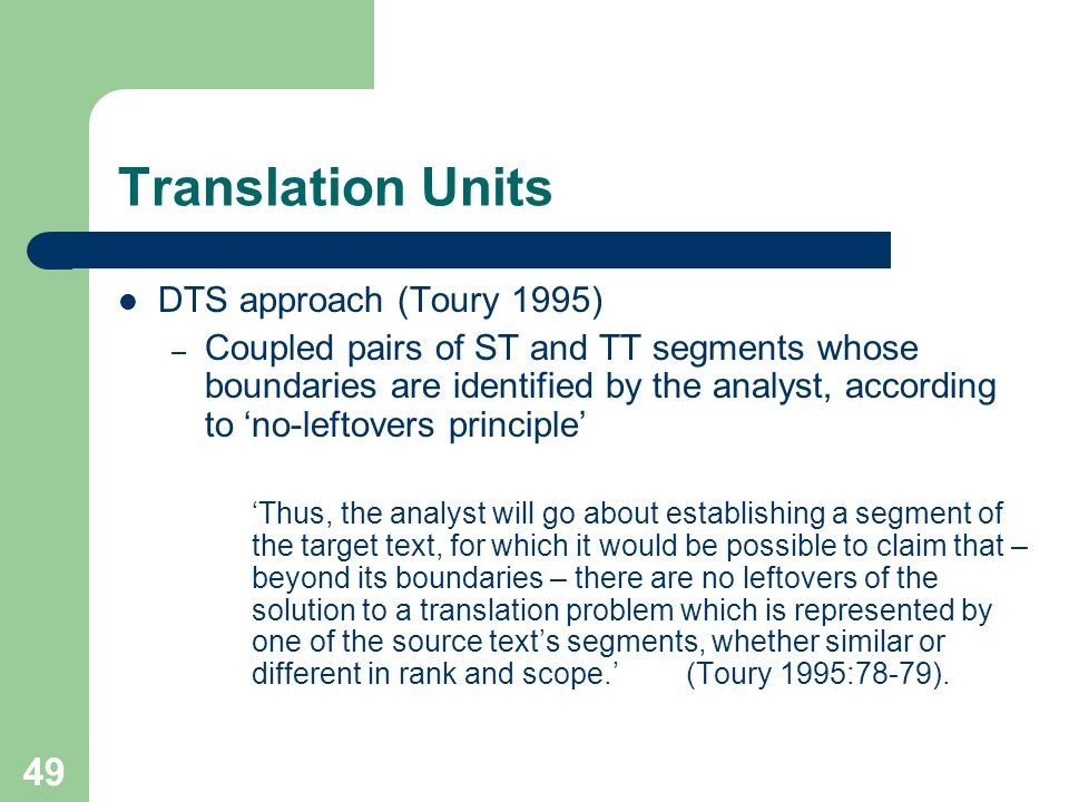 Translation Units DTS approach (Toury 1995)