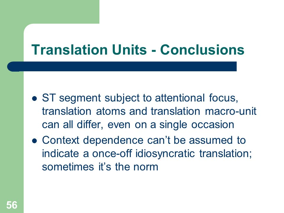 Translation Units - Conclusions