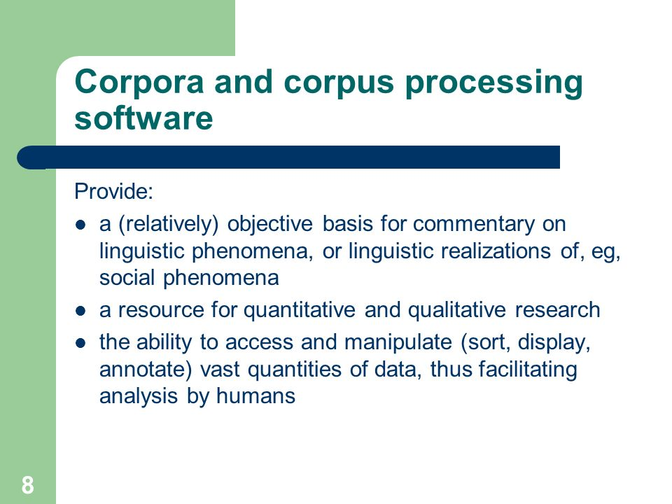 Corpora and corpus processing software