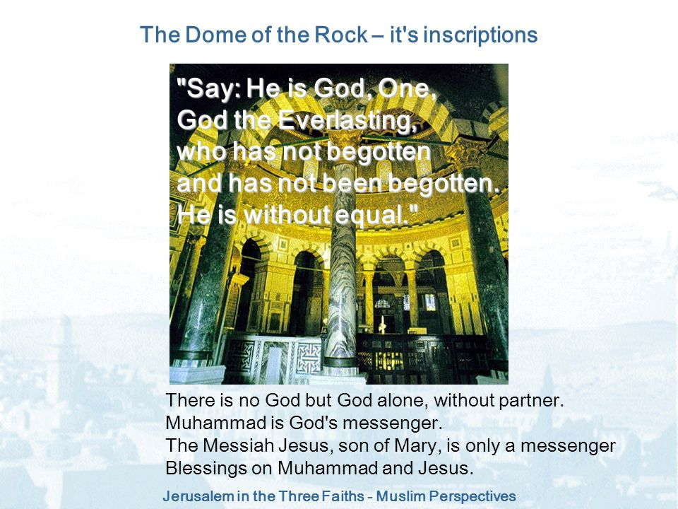 The Dome of the Rock – it s inscriptions