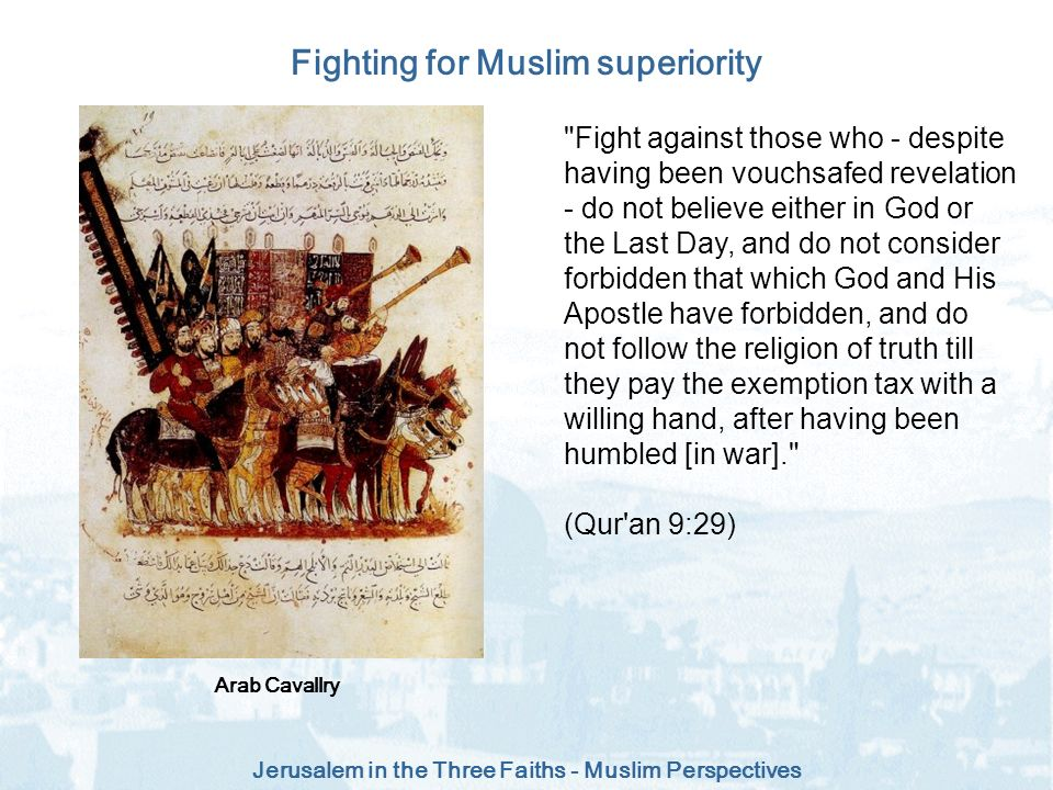 Fighting for Muslim superiority