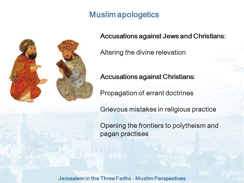 Muslim apologetics Accusations against Jews and Christians: