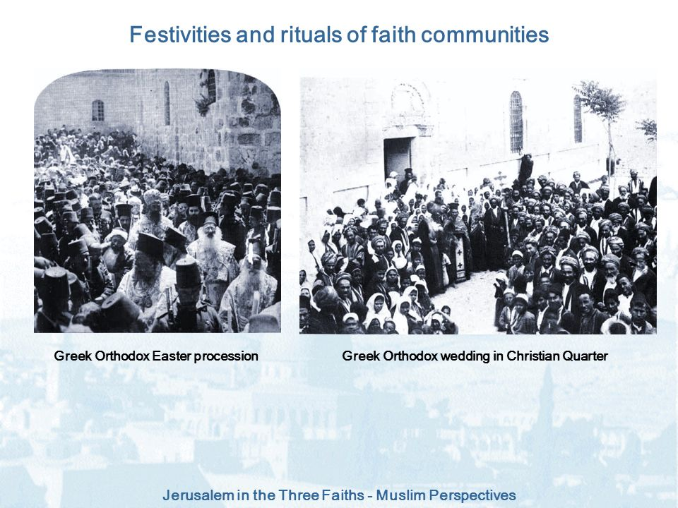 Festivities and rituals of faith communities