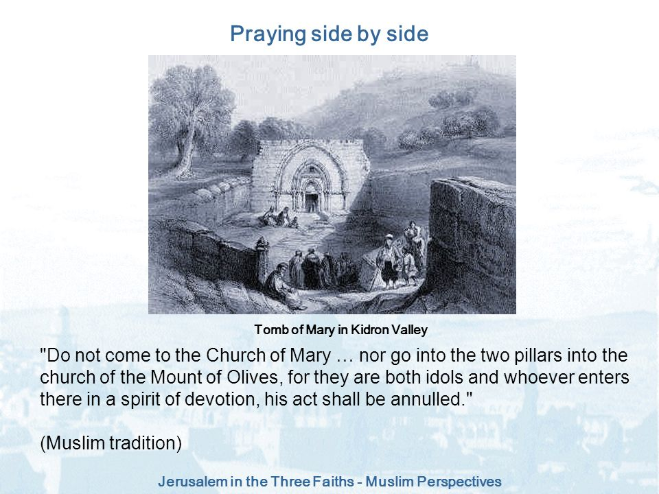 Tomb of Mary in Kidron Valley