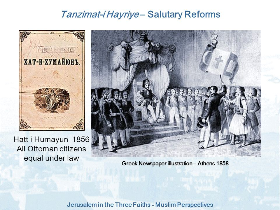 Tanzimat-i Hayriye – Salutary Reforms