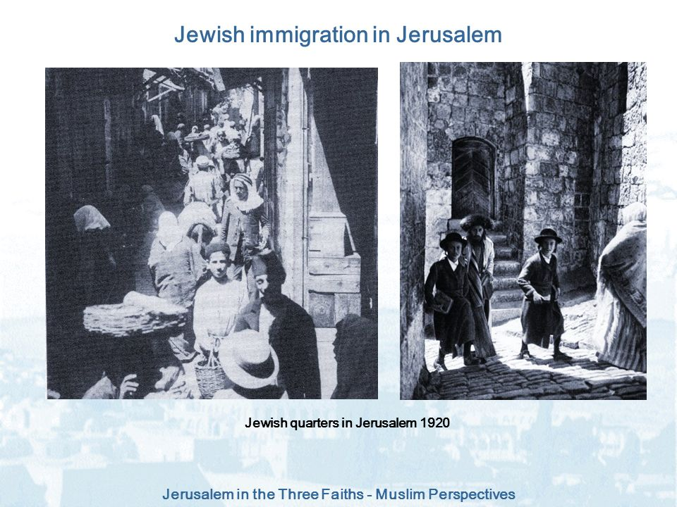 Jewish immigration in Jerusalem