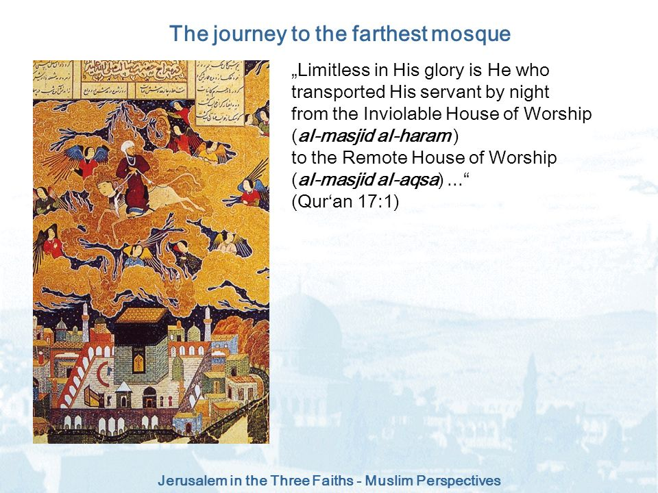The journey to the farthest mosque