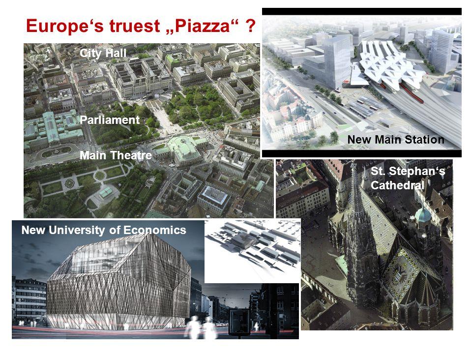 "Europe's truest ""Piazza"