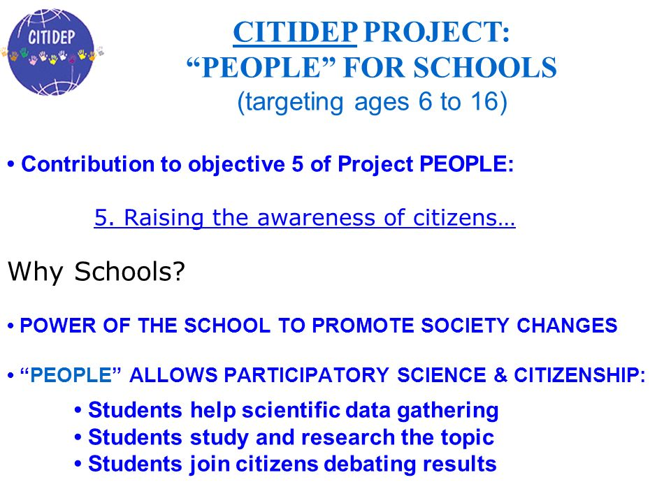 CITIDEP PROJECT: PEOPLE FOR SCHOOLS (targeting ages 6 to 16)