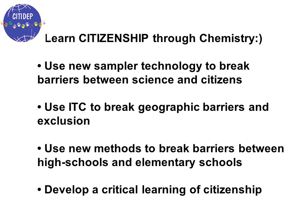 • Learn CITIZENSHIP through Chemistry:)