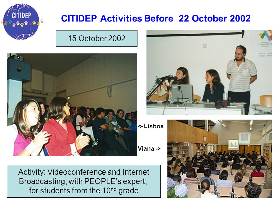 CITIDEP Activities Before 22 October 2002