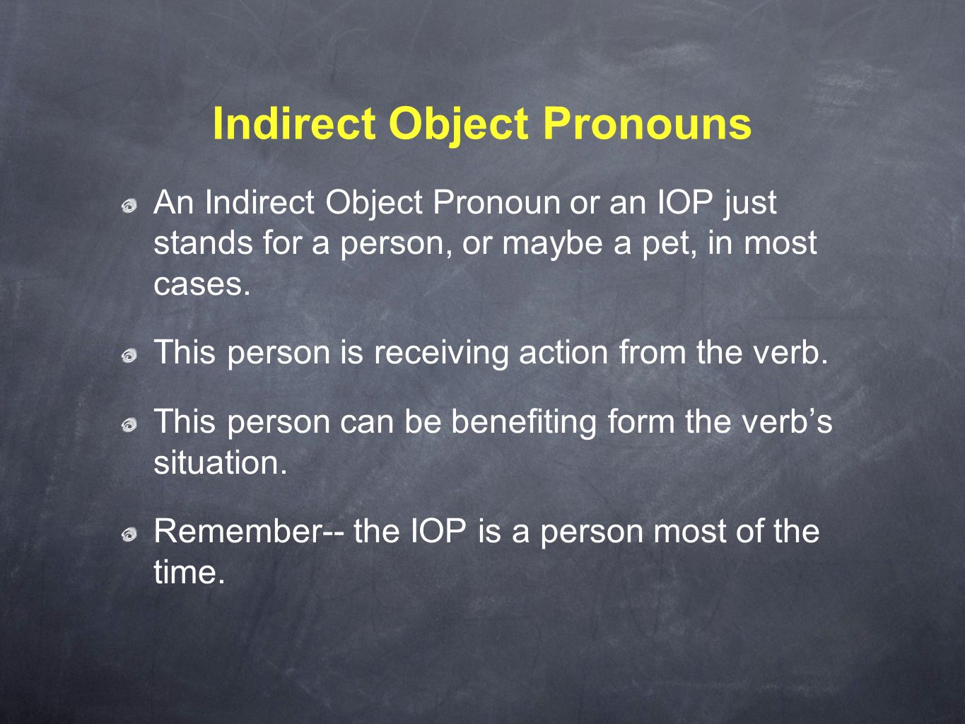 Spanish Indirect Object - ppt download
