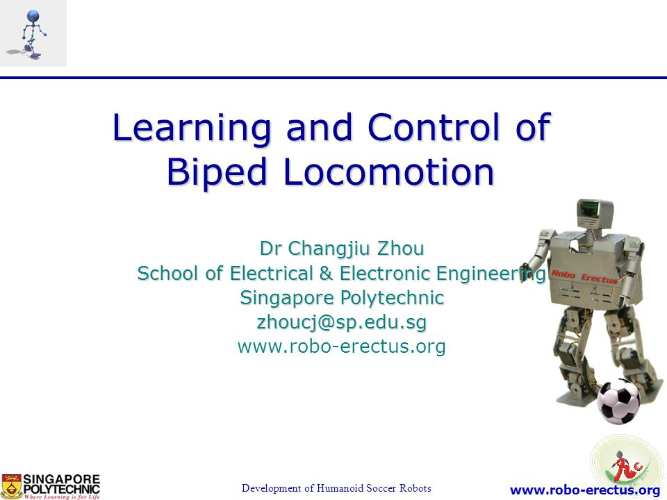 Learning and Control of Biped Locomotion
