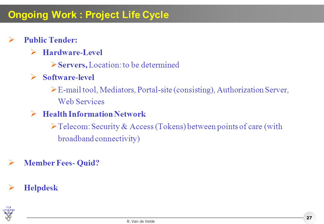 Ongoing Work : Project Life Cycle