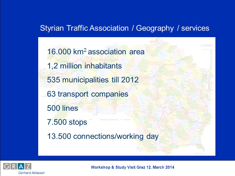 Styrian Traffic Association / Geography / services