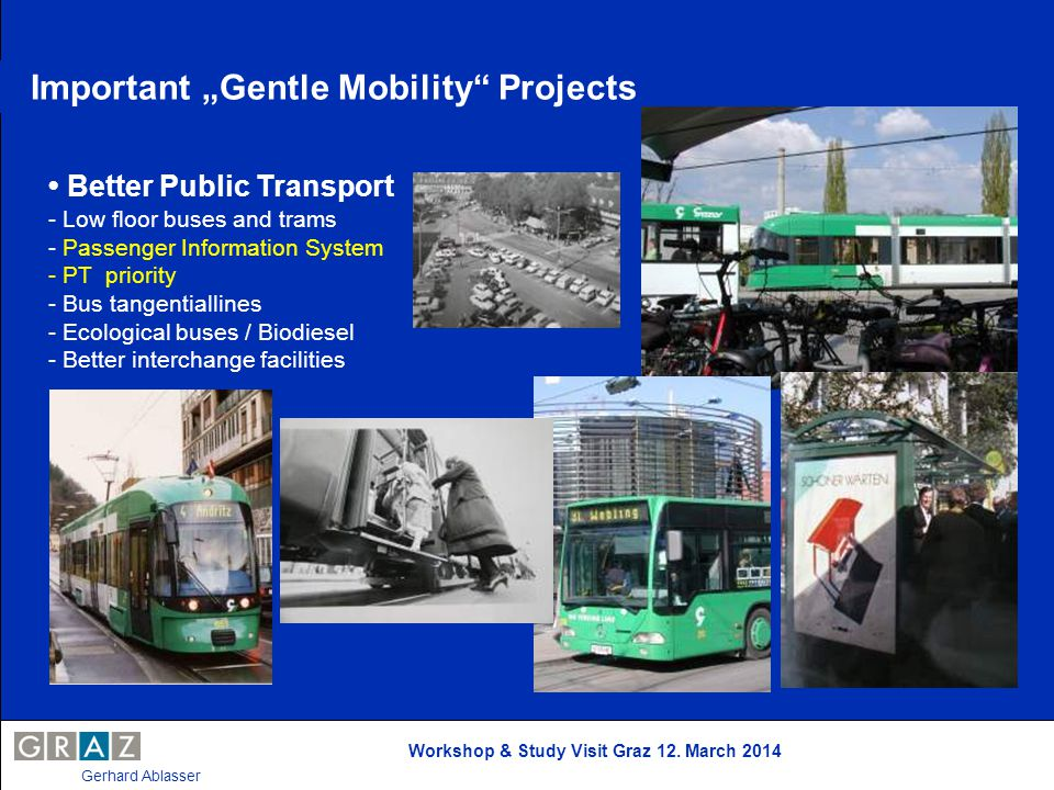 "Important ""Gentle Mobility Projects"
