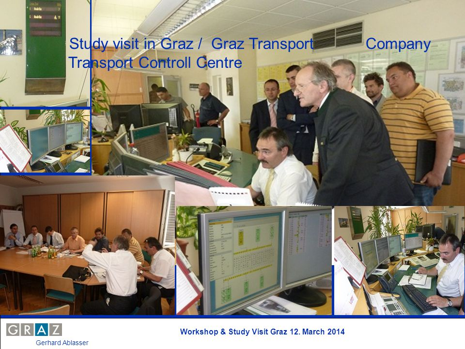 Study visit in Graz / Graz Transport Company Transport Controll Centre