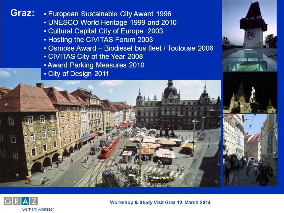 Graz: • European Sustainable City Award 1996