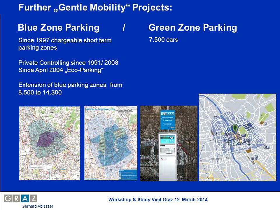 "Further ""Gentle Mobility Projects:"
