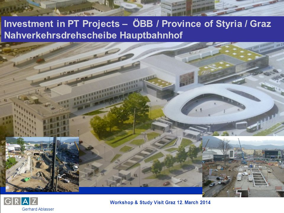 Investment in PT Projects – ÖBB / Province of Styria / Graz