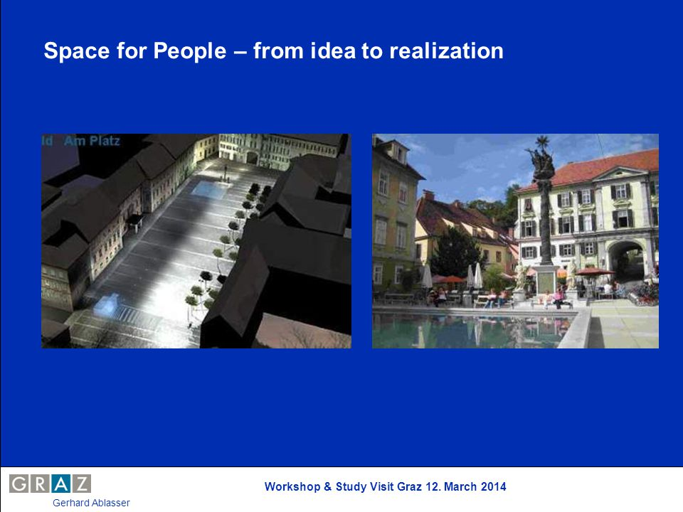 Space for People – from idea to realization