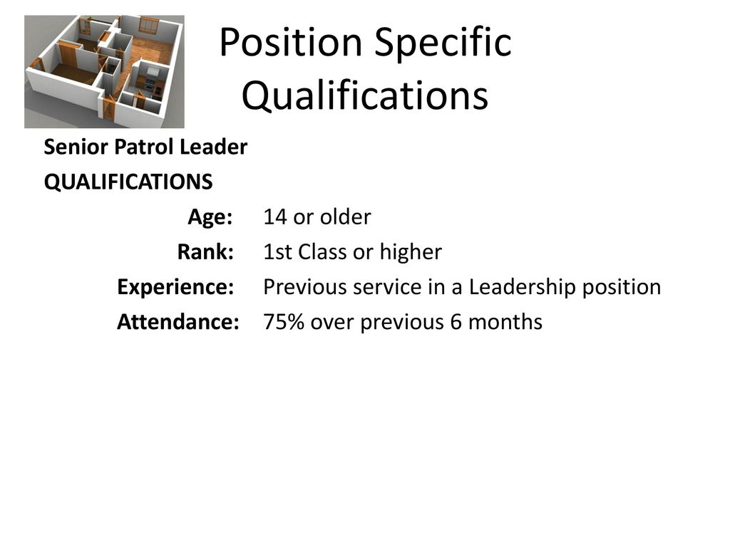 Position Specific Qualifications