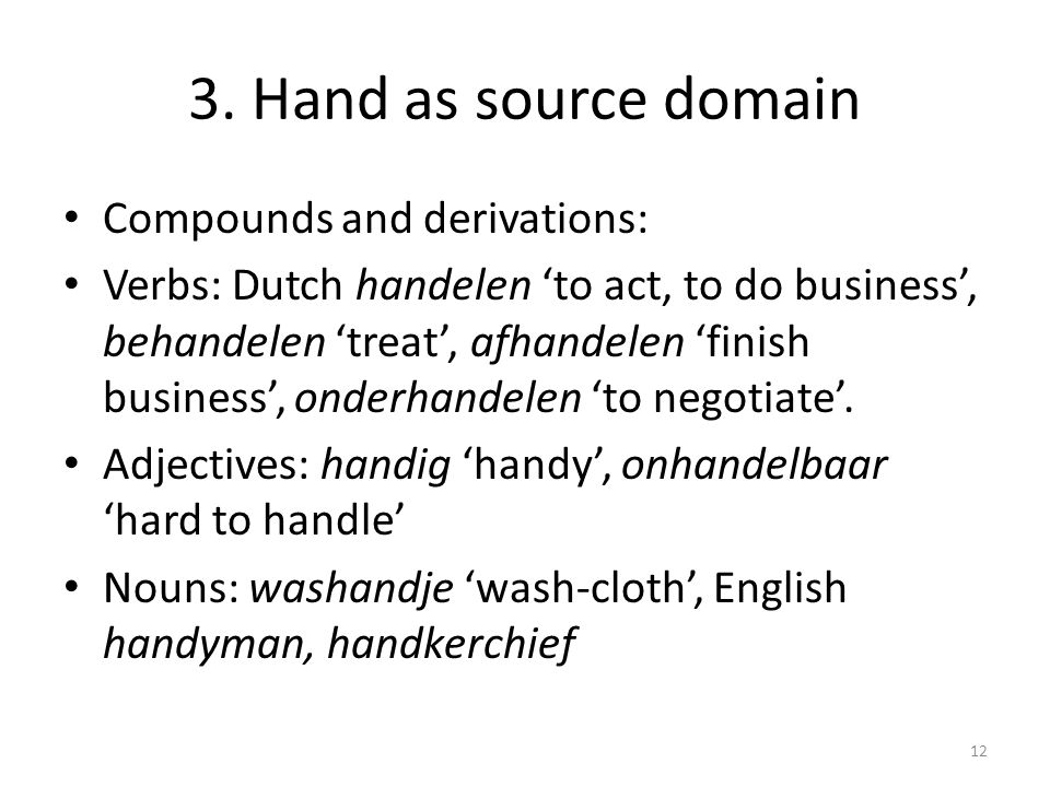 3. Hand as source domain Compounds and derivations: