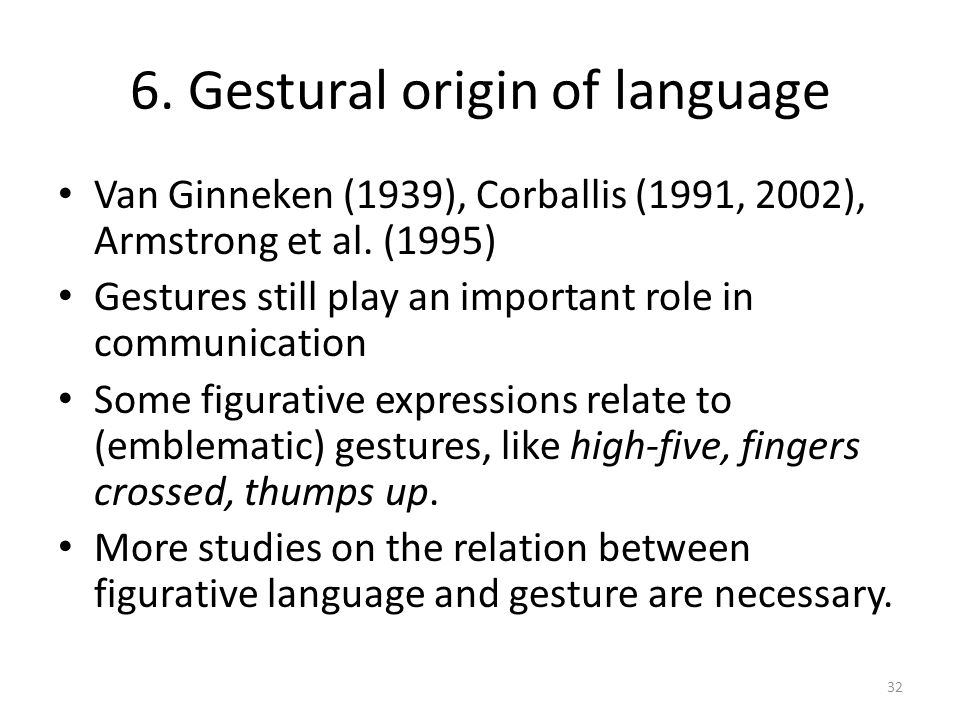 6. Gestural origin of language