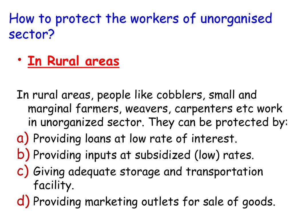 How to protect the workers of unorganised sector