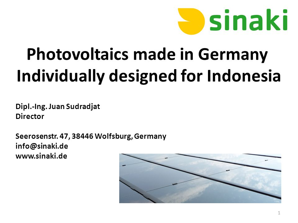 Photovoltaics made in Germany Individually designed for Indonesia