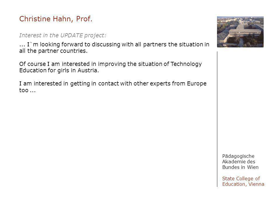 Christine Hahn, Prof. Interest in the UPDATE project: