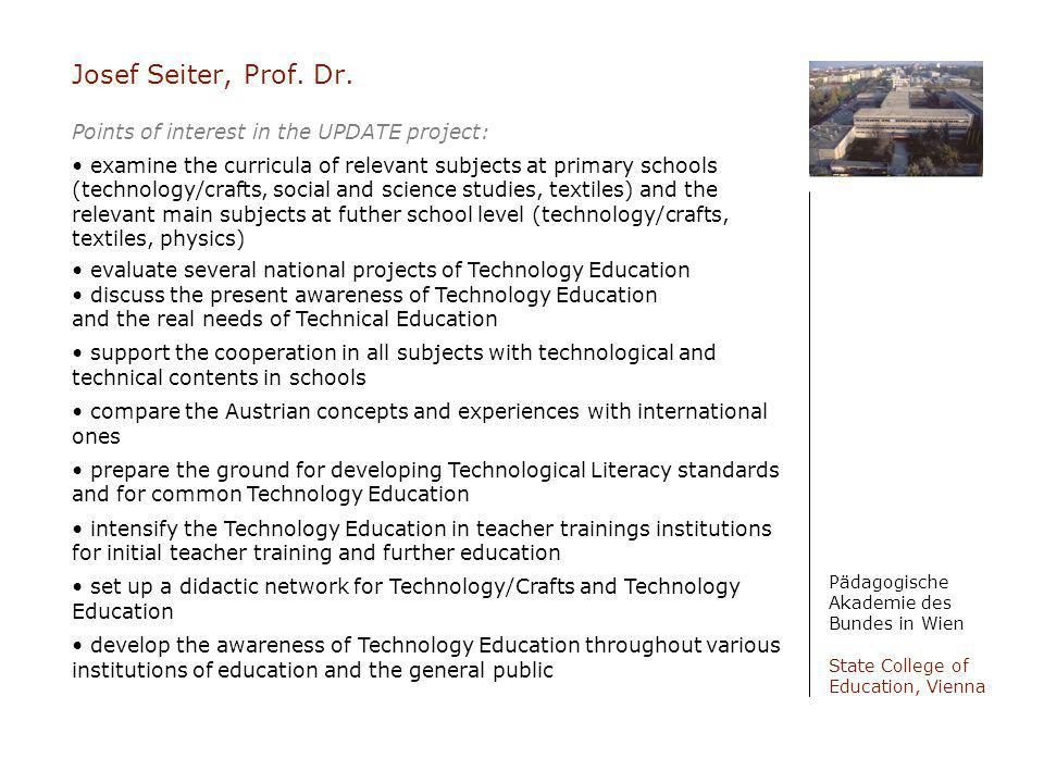 Josef Seiter, Prof. Dr. Points of interest in the UPDATE project: