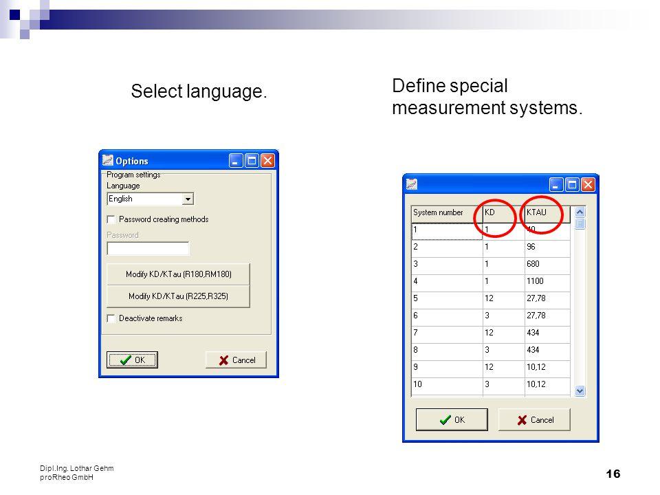 Define special measurement systems. Select language.