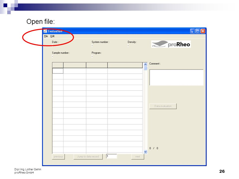 Open file: Dipl.Ing. Lothar Gehm proRheo GmbH