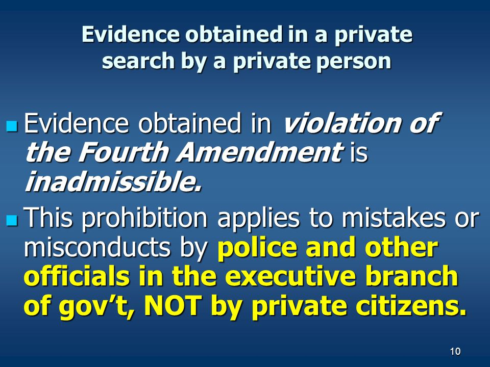 Evidence obtained in a private search by a private person