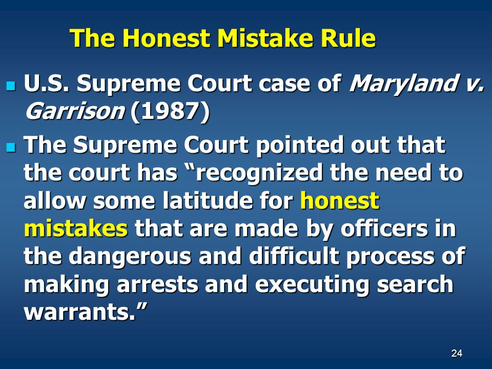 The Honest Mistake Rule
