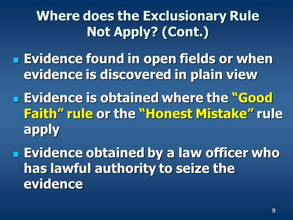 Where does the Exclusionary Rule Not Apply (Cont.)