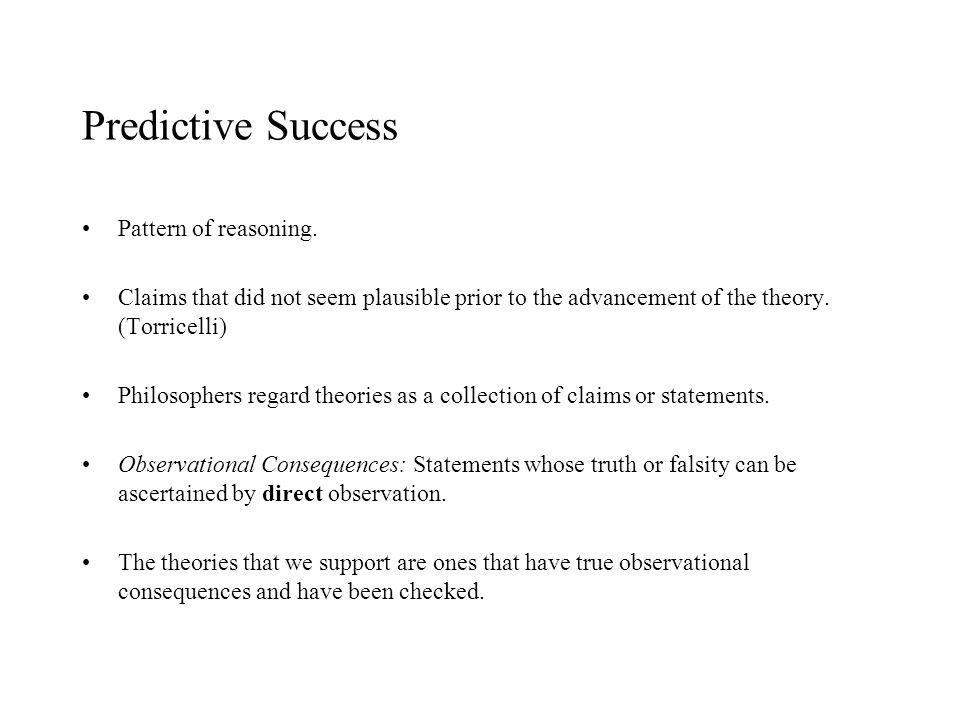 Predictive Success Pattern of reasoning.