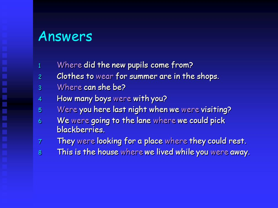 Answers Where did the new pupils come from
